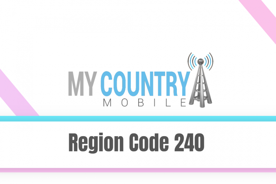 Region Code 240 - My Country Mobile