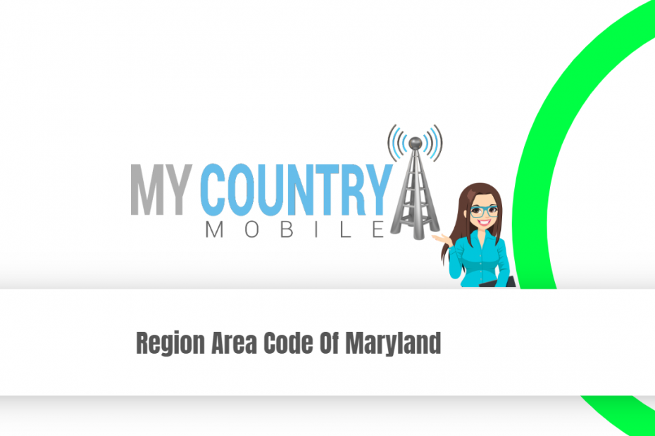 Region Area Code Of Maryland - My Country Mobile