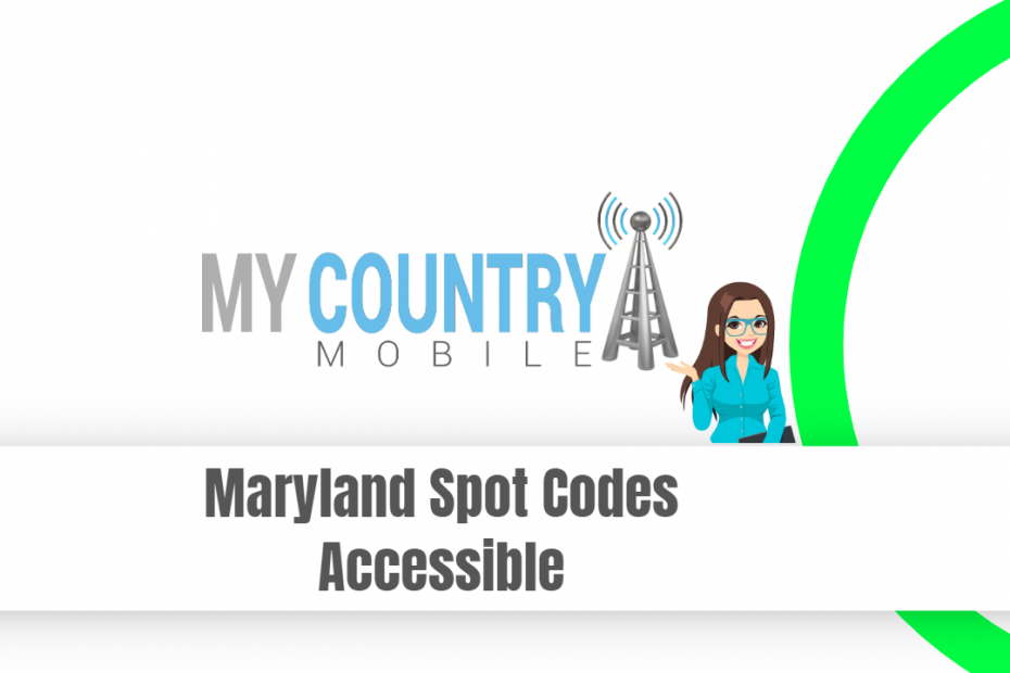 Maryland Spot Codes Accessible - My Country Mobile