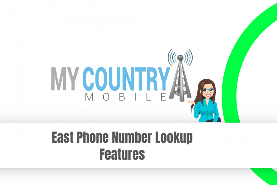 East Phone Number Lookup Features - My Country Mobile