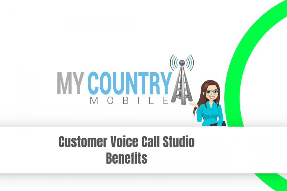Customer Voice Call Studio Benefits - My Country Mobile